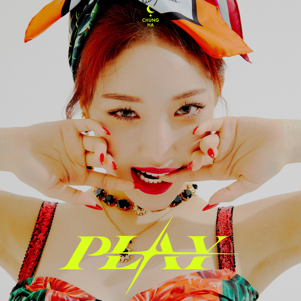 Lyrics: Chungha - PLAY