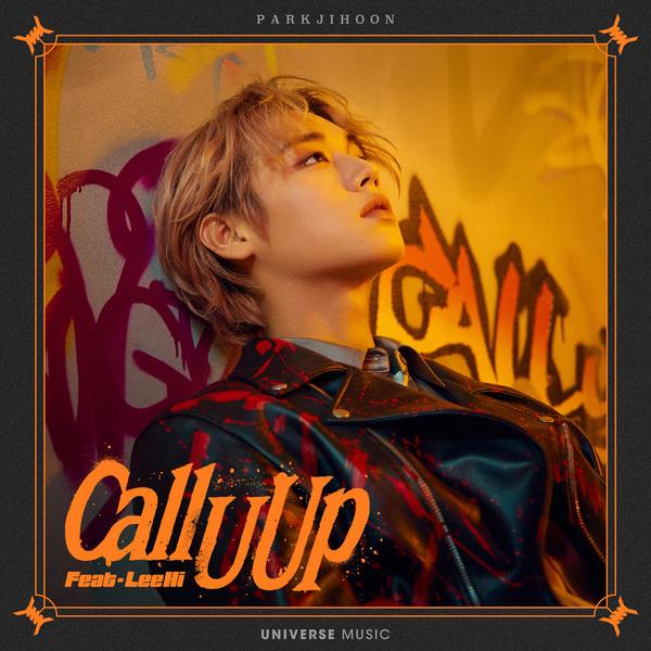 Lyrics: Park Ji-hoon - Call U Up