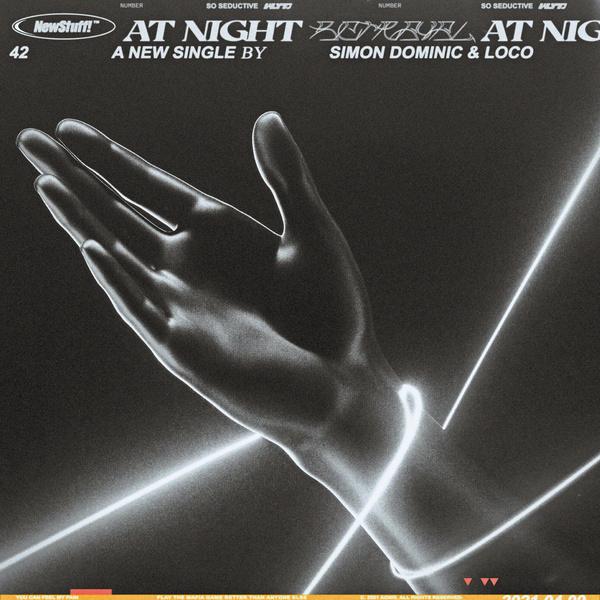 Lyrics: Simon Dominic & Loco - At night