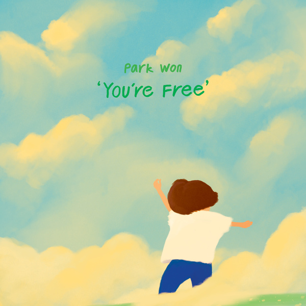 Lyrics: Park Won - You're Free