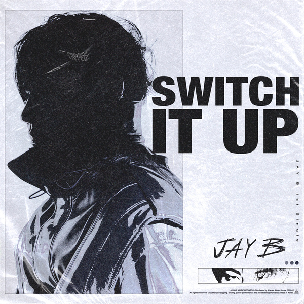 Lyrics: JAY B - Switch It Up