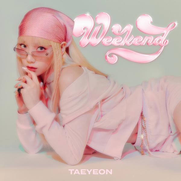 Lyrics: Taeyeon - Weekend