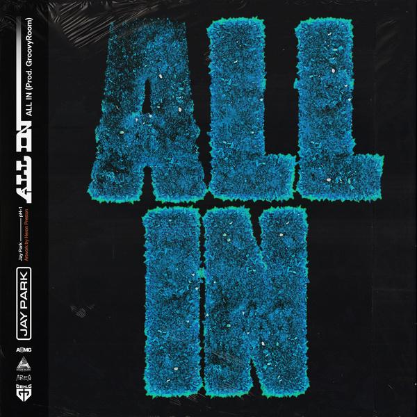 Lyrics: Jay Park & pH-1 - ALL IN